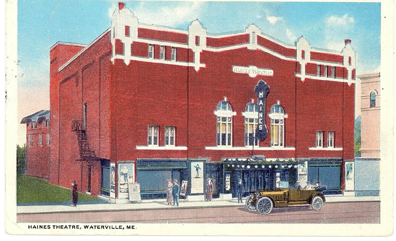 An old postcard shows the Haines Theatre in Waterville, which burned down in the 1960s.