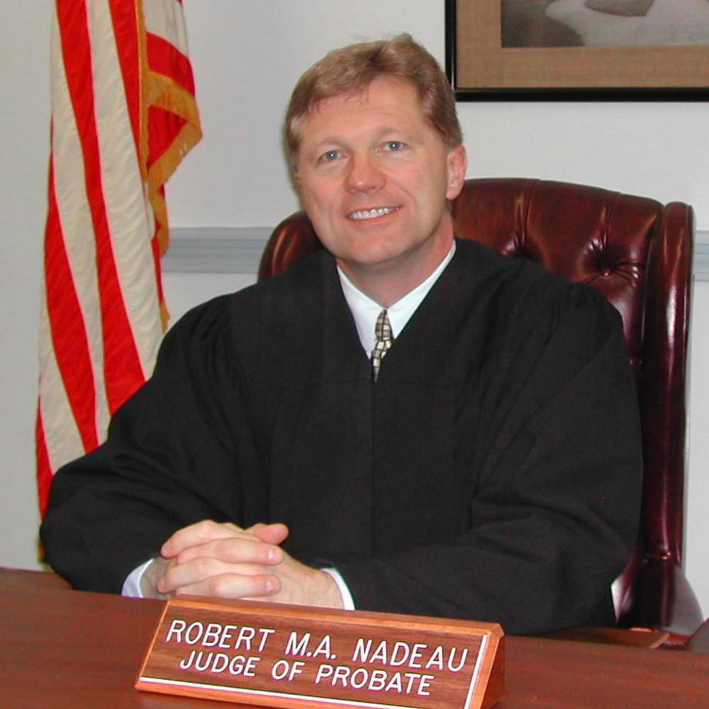 York County probate judge Robert Nadeau
