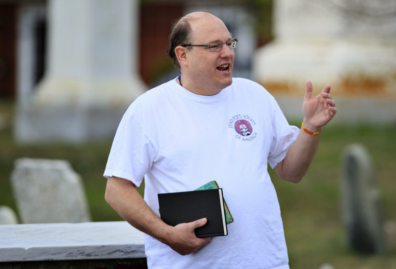 Walter Skold of Freeport, the founder of the Dead Poets Society of America, will hold readings in cemeteries as far south as Virginia and and as far west as Iowa.