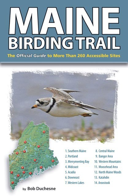 The Maine Birding Trail guidebook is available for $15.95 from Down East at www.downeast.com and at local bookstores and outdoor retailers.