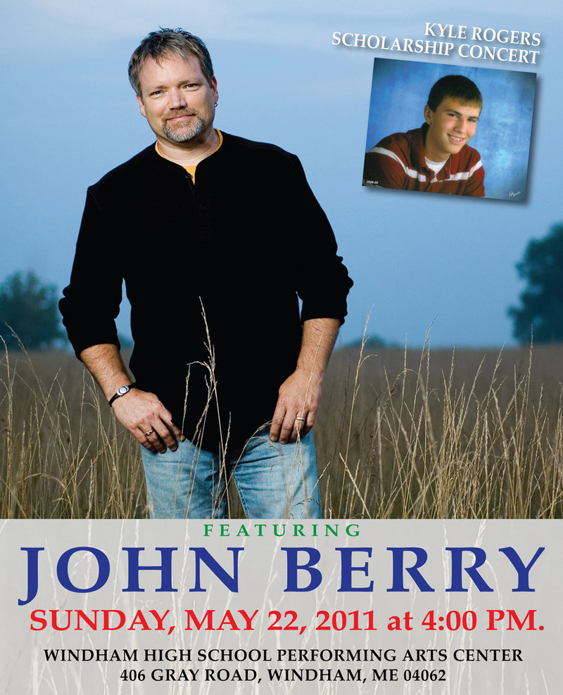 John Berry, a friend of Kyle Rogers' family, will perform at a concert to help finance a scholarship fund.