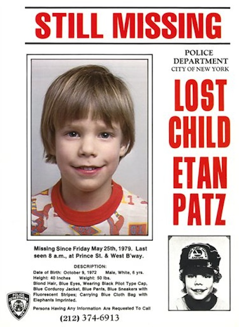 This undated file image provided Friday, May 28, 2010 by Stanley K. Patz shows a flyer distributed by the New York Police Department of Patz's son Etan who vanished in New York on May 25, 1979. New York City police commissioner Raymond Kelly said Thursday May 24, 2012, that a person who's in custody has implicated himself in the disappearance and death of Etan Patz, (AP Photo/Courtesy NYPD/file)