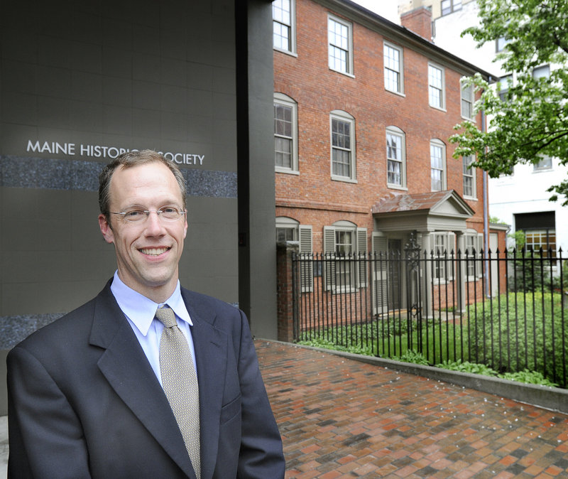 Steve Bromage, the new executive director of the Maine Historical Society, has been with the society for 10 years, since 2006 as assistant director.