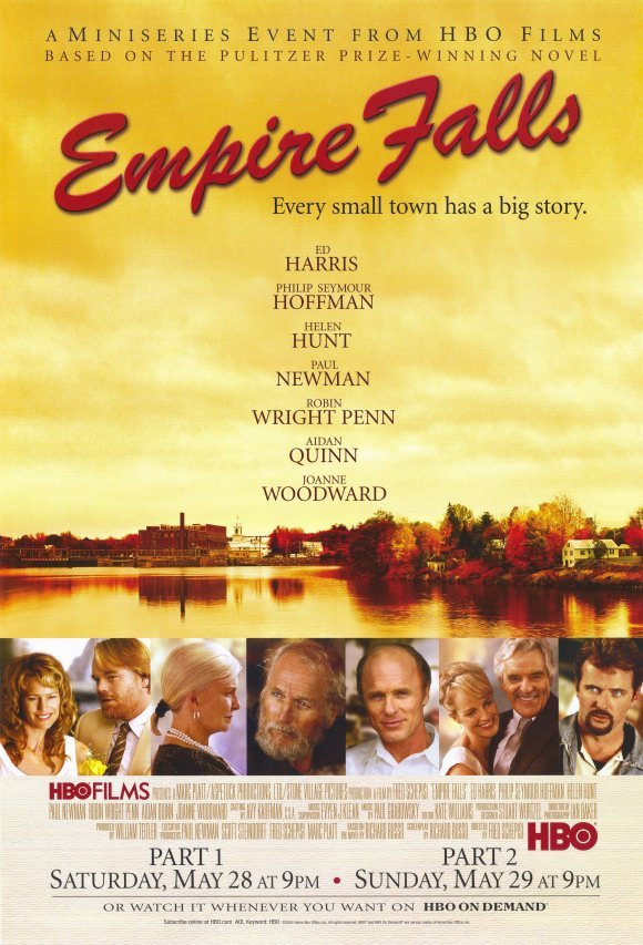 """Empire Falls,"" based on Maine novelist Richard Russo's book, was both set and filmed in Maine."