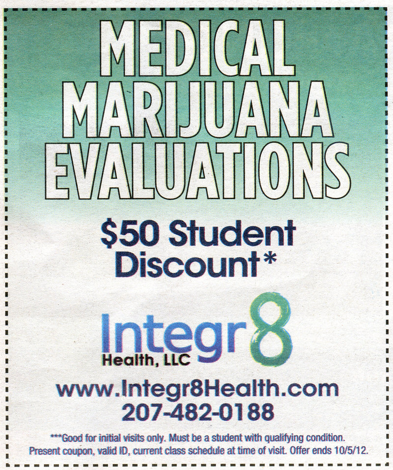 "Integr8 Health, Dr. Dustin Sulak's medical practice, ran this ad in the Portland Phoenix's Student Survival Guide supplement Sept. 14. The practice's CEO said students ""still have to have a qualifying condition"" to obtain a marijuana prescription."