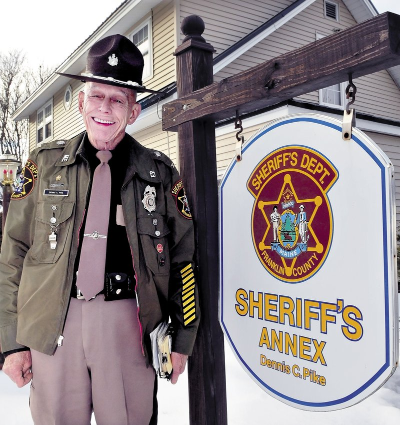 Sheriff Dennis C. Pike is literally at home on the job as his modest Farmington house has long served as annex for the Franklin County Sheriff's Department, which the lawman of 46 years headed for three terms prior to losing re-election to Scott Nichols. But the 74-year-old Pike has had a lively career in law enforcement and is ready to hand over the badge.