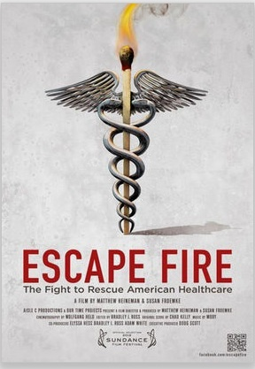 """""""Escape Fire"""" depicts efforts to reform our medical system."""