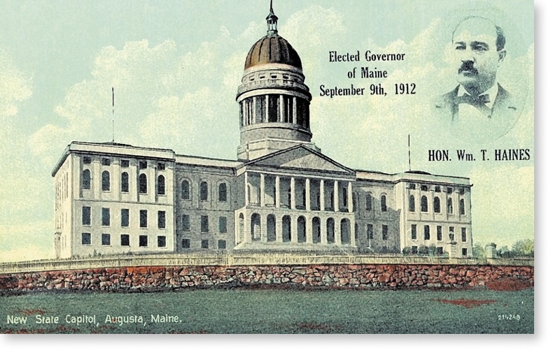 "Maine Gov. William T. Haines, depicted on this postcard, gave his inaugural address a hundred years ago today, saying in the 26-page speech, ""make every day count from the start."""