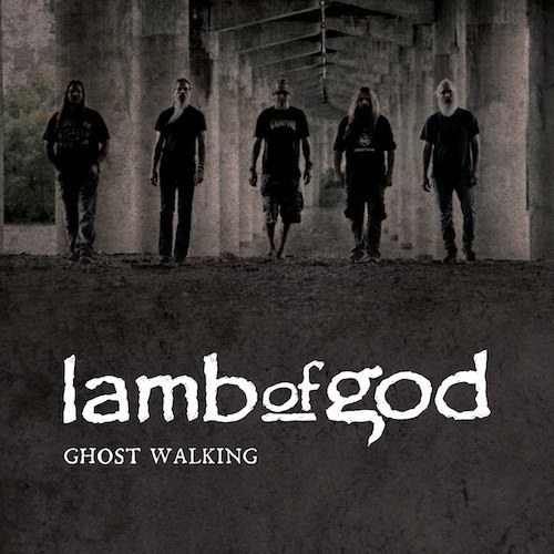 "Best Hard Rock/Metal Performance: Lamb of God, ""Ghost Walking"""