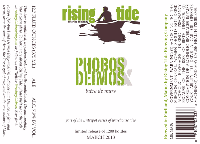 Rising Tide's Phobos & Deimos is unfiltered, unpasteurized and bottle-conditioned.