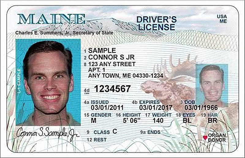 A sample Maine State Driver's License. One of Maine's many new laws is those born before Dec. 1, 1964, or who have continuously held a Maine driver's license since Dec. 31, 1989, no longer must provide documentation to establish citizenship.