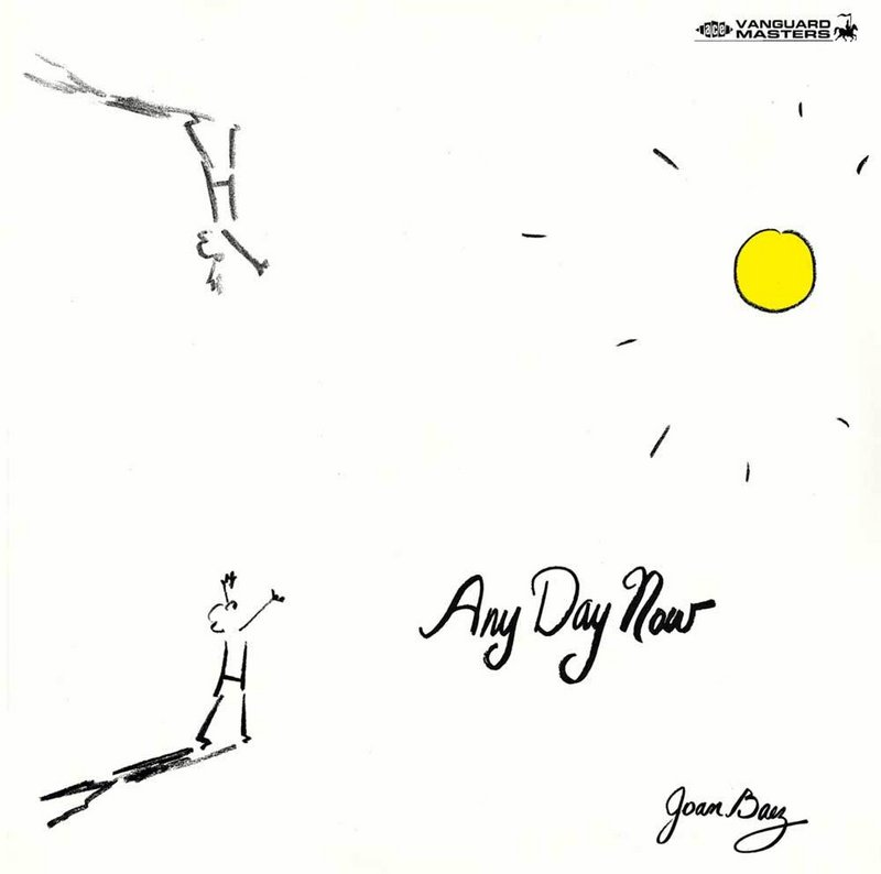 """""""Love Is Just a Four-Lettered Word,"""" 1968, from the album of Dylan covers """"Any Day Now."""" Baez appropriated this song before Dylan was even done writing it. She recorded it several times."""