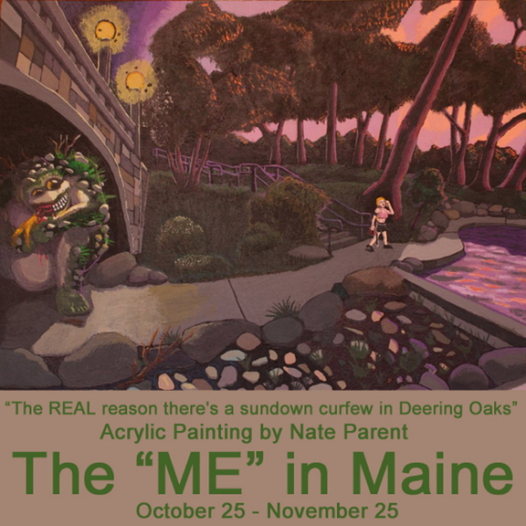 """The REAL Reason There's a Sundown Curfew in Deering Oaks"" by Nate Parent is part of ""The ME in Maine"" exhibit of works by members of the Maine Artists Collective opening Friday at Constellation Gallery in Portland."