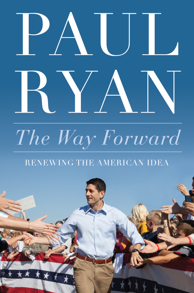 """Rep. Paul Ryan's, R-Wis., is promoting his book, """"The Way Forward: Renewing the America Idea."""""""