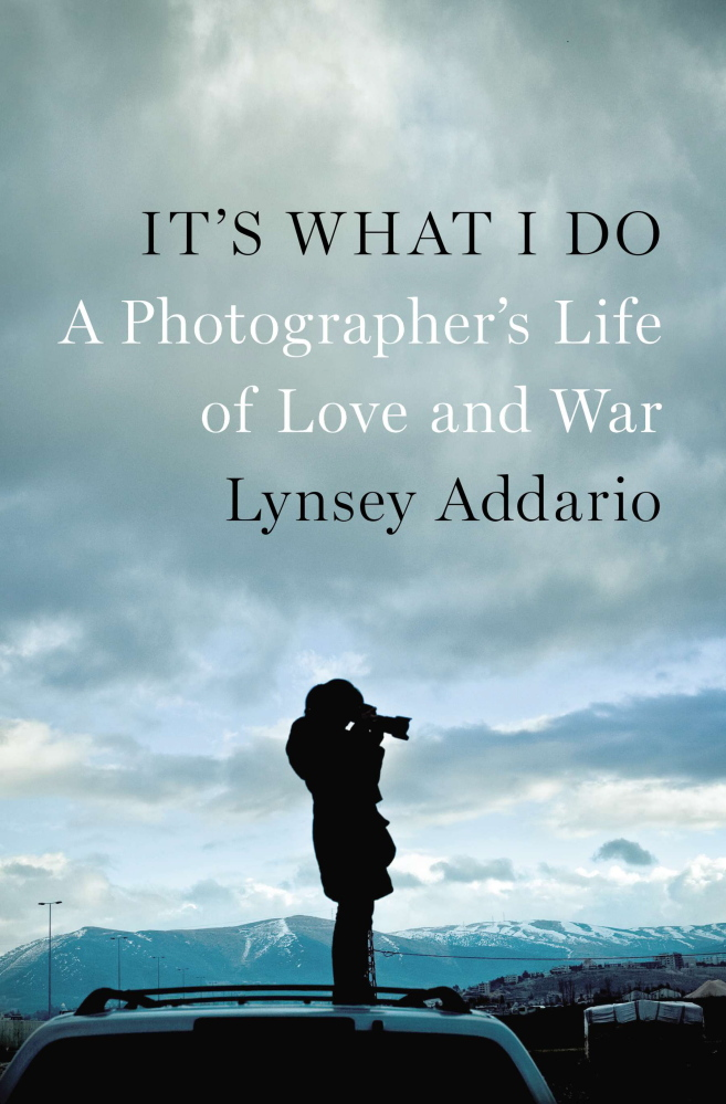 """""""It's What I Do: A Photographer's Life of Love and War,"""" by Lynsey Addario. (AP Photo/Penguin Press)"""