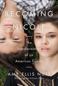 """Book cover for """"Becoming Nicole,"""" by Pulitzer Prize-winning journalist Amy Ellis Nutt."""