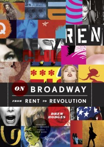"The cover of ""On Broadway: From Rent to Revolution."""