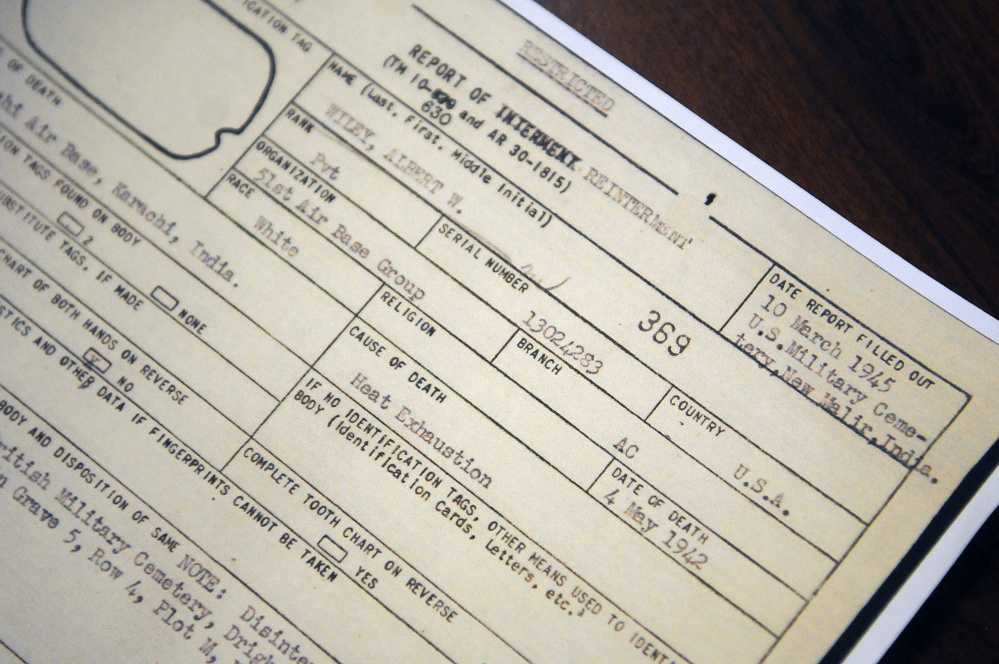 An interment report about Albert Walter Wiley, on file at the Smith-Wiley American Legion Post in Gardiner, states that he died of heat exhaustion. The post has raised money to pay for Wiley's remains to be moved to Maine.