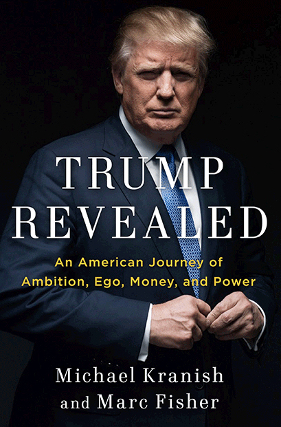 """""""Trump Revealed"""" is a broad, comprehensive examination of the life of the Republican presidential nominee to be published by Scribner on Aug. 23."""