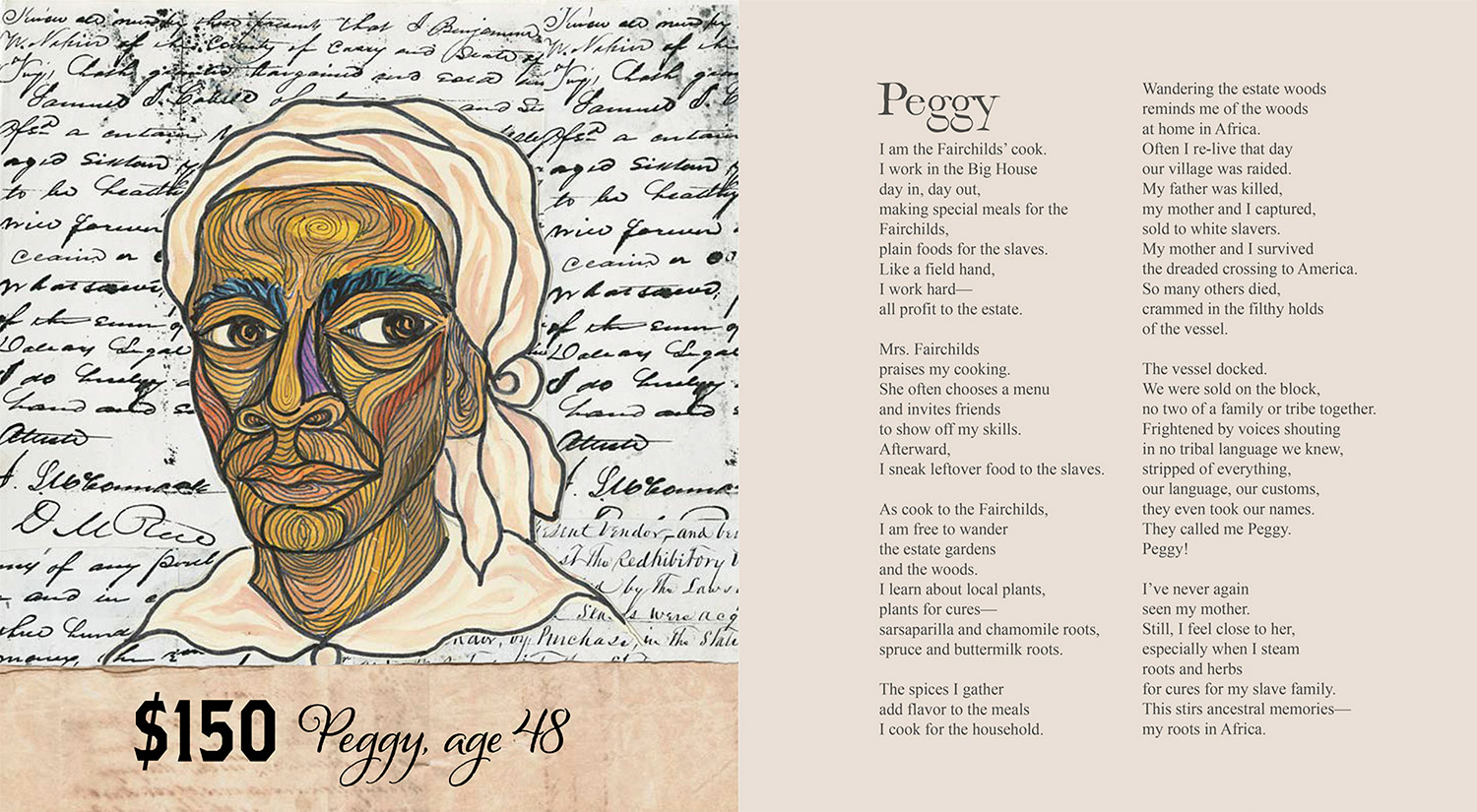 "Pages from Ashley Bryan's book ""Freedom Over Me"" depicting one of the slaves, Peggy. The top page is the story Bryan created of Peggy's life as a slave. The bottom is the life and dreams Peggy imagines for herself."