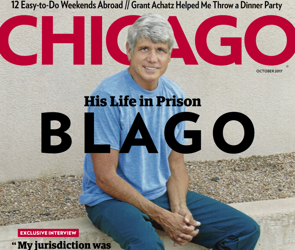 Chicago Magazine's October edition features former Gov. Rod Blagojevich, 60, whose hair has turned white.