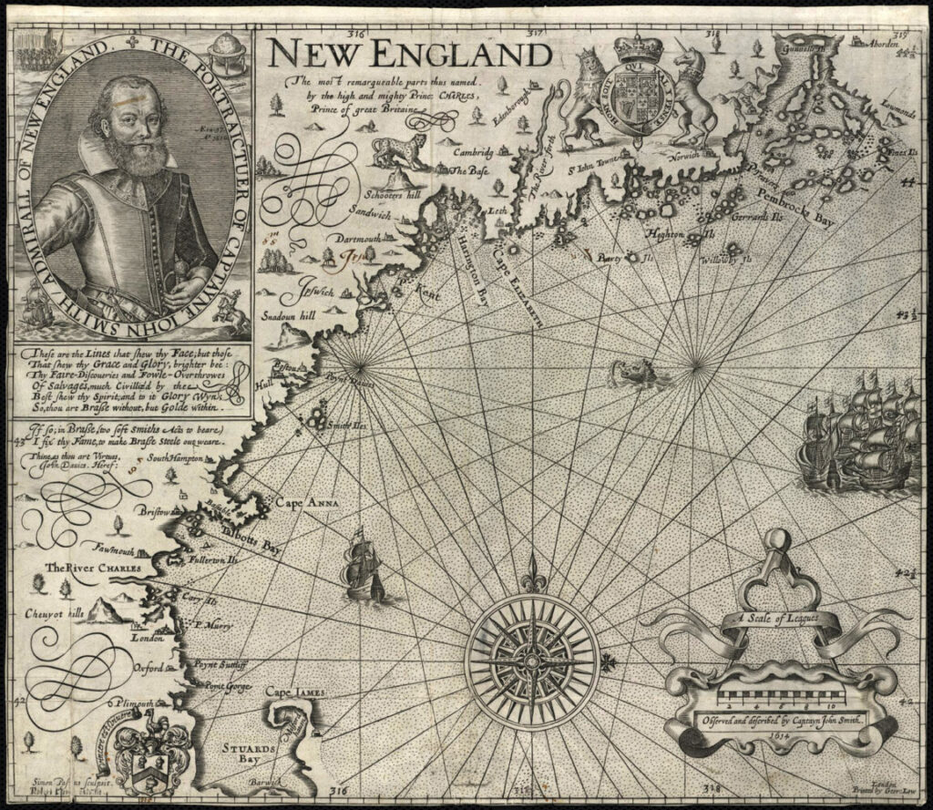 "1616 Map of New England, based on John Smith's 1614 voyage along the New England coast. It is the first map to use the name ""New England""for an area that had up until this time been called ""North Virginia.""  (Map reproduction courtesy of the Norman B. Leventhal Map & Education Center at the Boston Public Library.)"