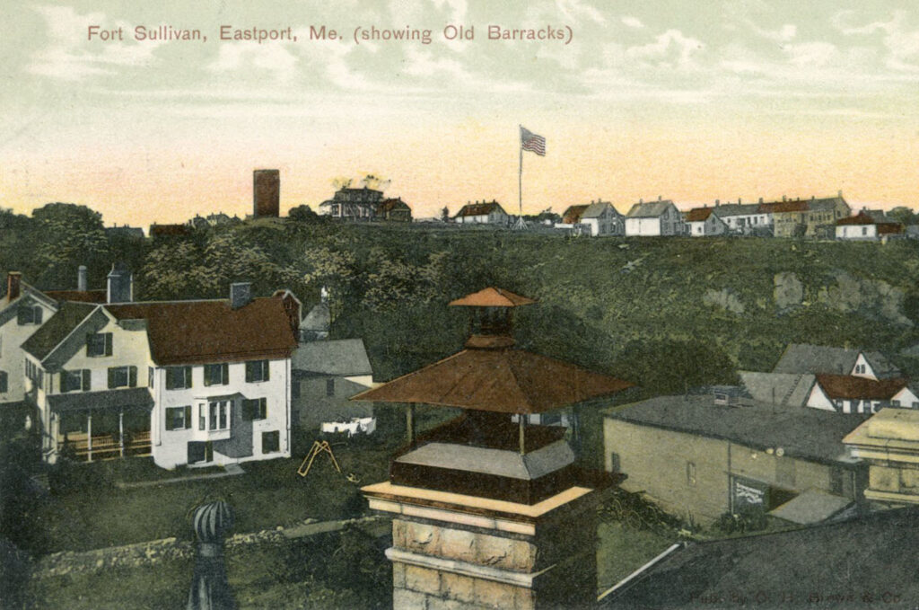 An undated postcard showing the old barracks at Fort Sullivan in Eastport.
