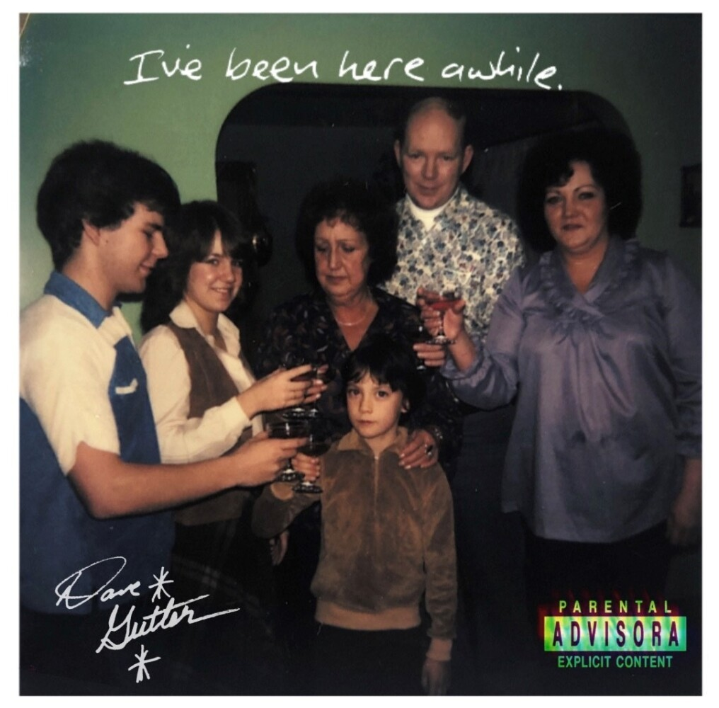 """Dave Gutter's """"I've Been Here a While"""" cover art."""