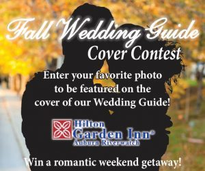 Share your favorite wedding photo with us. From all the entries we'll narrow down to the final 5 and the public will select the winning couple to be featured on the cover of our Fall Wedding Guide and win a romantic Weekend Getaway from the Hilton Garden Inn Riverwatch Auburn..  Enter now. (Deadline to enter June 23, 2017)