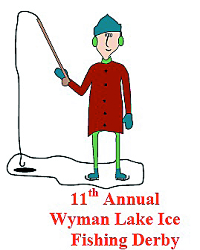 FISHING: The Upper Kennebec Valley Chamber of Commerce is accepting entries for its 11th annual Wyman Lake Ice Fishing Derby in Moscow. The derby will run Jan. 20-22.
