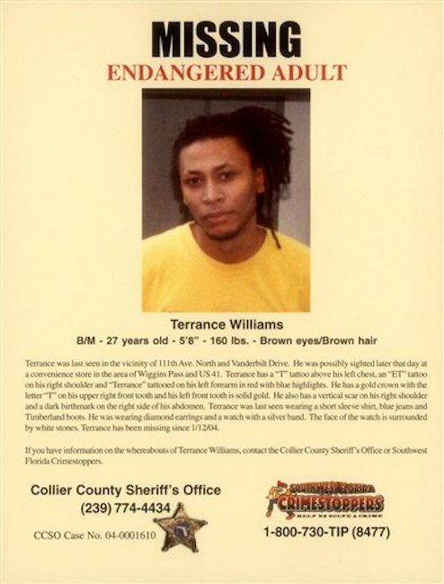 Terrance Williams is pictured on a missing man poster provided by the Williams family. Terrance Williams has been missing since January 12, 2004, when he was last seen with Collier County Sheriff's Cpl. Steve Calkins, who was fired after failing a polygraph about Williams' disappearance. A former Florida sheriff says he welcomes the new attention on a pair of men who went missing after getting a ride from the same deputy sheriff eight years ago. The focus of Hollywood mogul Tyler Perry has recently shone new light on the disappearances of Felipe Santos and Terrance Williams near Naples, Fla.
