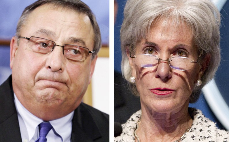 Gov. Paul LePage and U.S. Department of Health and Human Services Secretary Kathleen Sebelius.