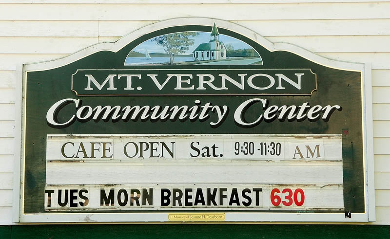 The sign outside advertises the weekly community cafe fundraiser breakfast today at the Mount Vernon Community Center.