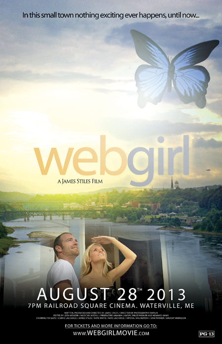 """A promotional poster for 'WebGirl,"""" a movie filmed in the Augusta area by people with capital city ties, which premieres Wednesday at the Railroad Square Cinema in Waterville. The movie is about an Internet model who moves to a small town and disrupts the quiet life there."""