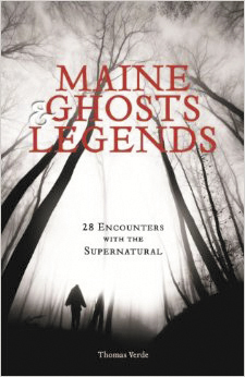 """""""Maine Ghosts and Legends,"""" by Tom Verde."""