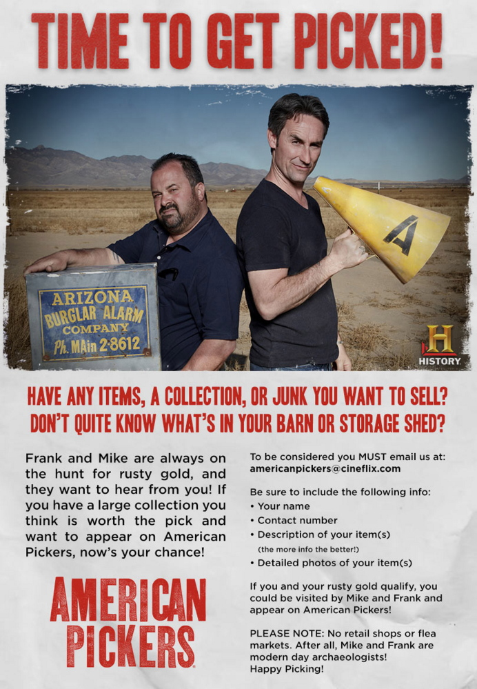 "The History Channel show ""American Pickers"" is hoping to find places to search in Maine."