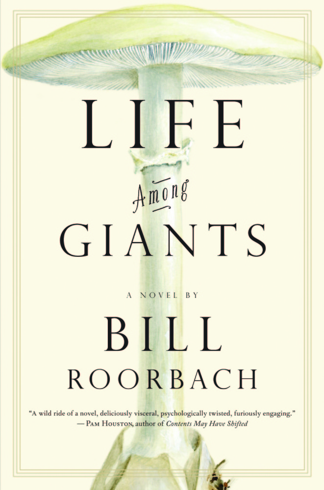 """Maine author Bill Roorbach will talk about his book """"Life Among Giants"""" at 7 p.m. Wednesday at Viles Arboretum on Hospital Street in Augusta as part of the Capital Read program."""