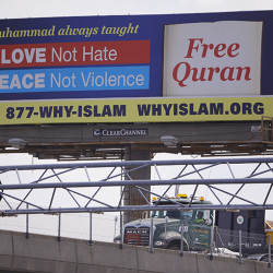 This Boston billboard is one of many around the country sponsored by the Islamic Circle of North America to publicize what the organization says is the true message of Islam.