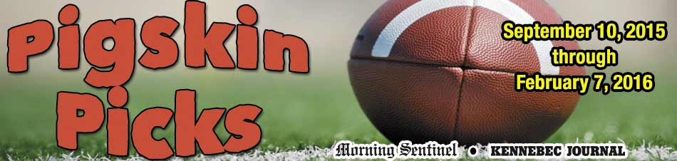 Pigskin Picks  - The Morning Sentinel - Kennebec Journal Pigskin Picks Contest