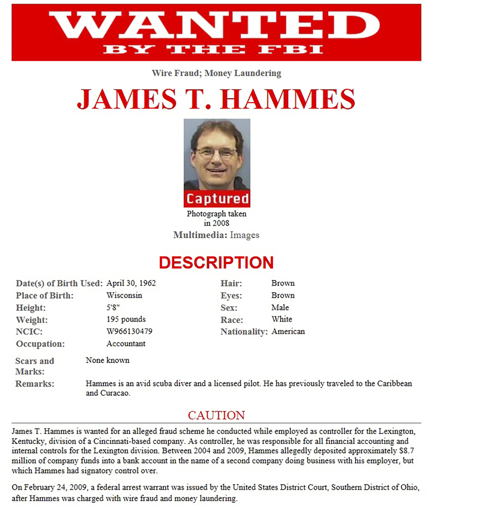 A wanted poster shows James Hammes of Lexington, Kentucky, when he was being sought in an $8.7 million embezzlement case that authorities say began 17 years ago.