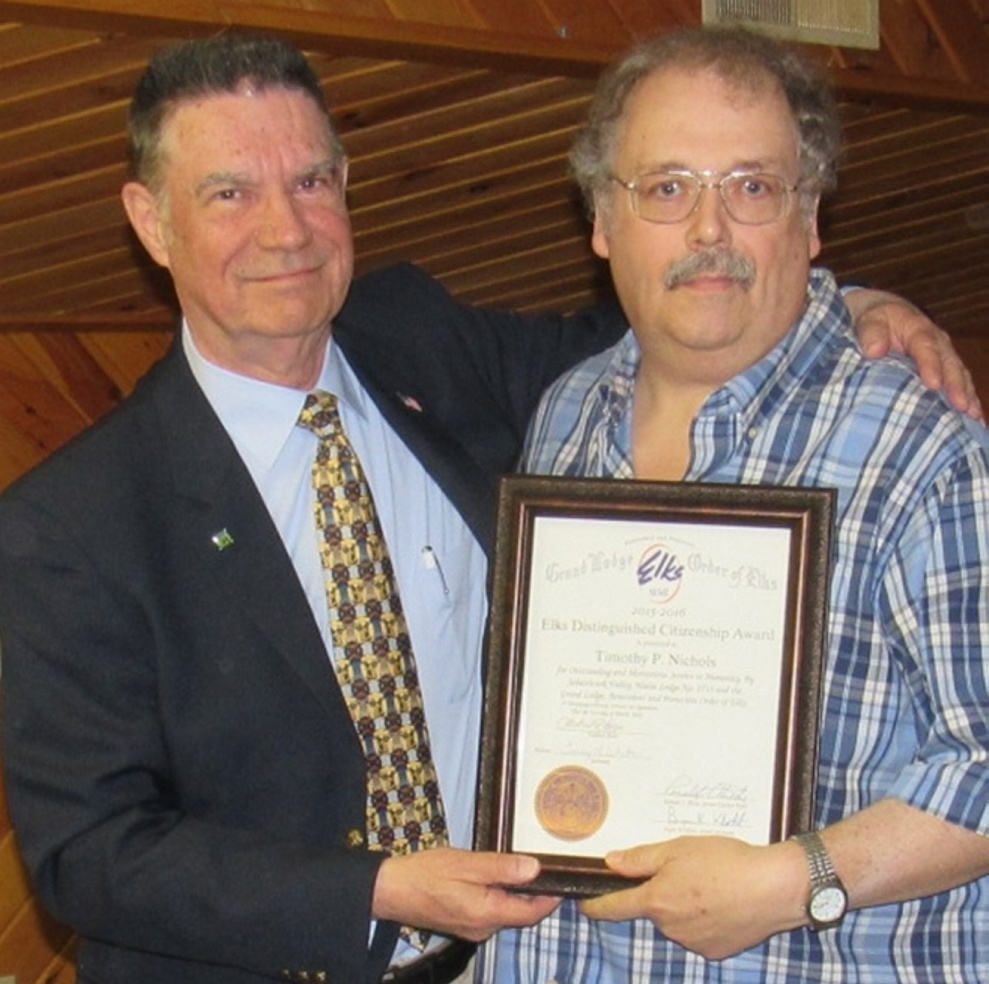 Timothy Nichols, right, was honored as Citizen of the Year by the Sebasticook Valley Elks Lodge on April 2. Presenting the award was Exalted Ruler Michael Lange.