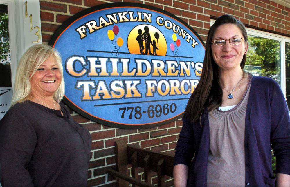 Renee Whitley, left, and Stacie Bourassa outside the Franklin County Children's Task Force in Farmington on Thursday. The organization will receive a $1.5 million grant over five years to conduct after-school and summer programs.