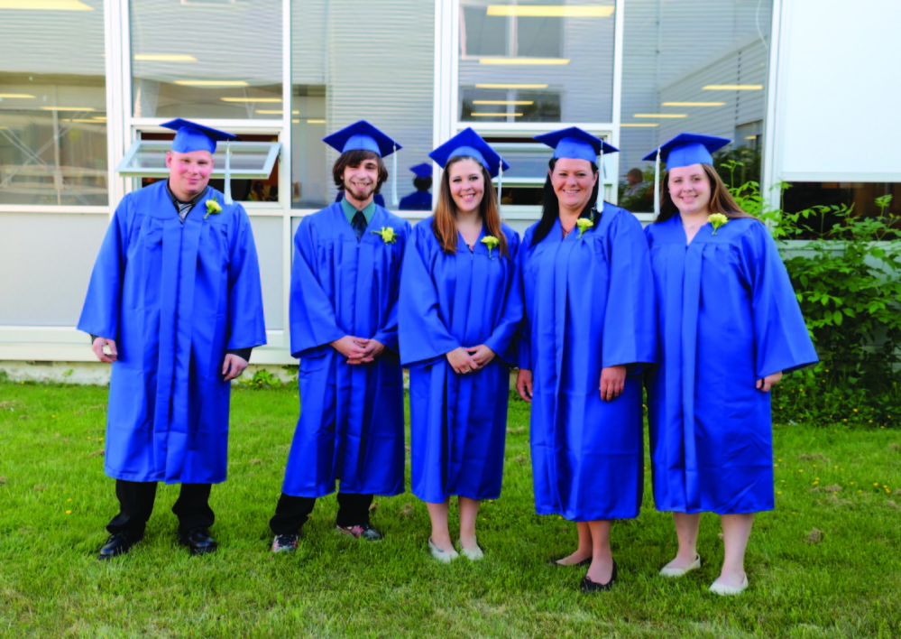 School Administrative District 11 Adult Education graduates, from left, are Jesse Duke, Bruce Hibbard, Taylor Farrington, Shilo Griffin, and Mikayla Merrill. Absent: Corey Bolduc, Milton Libby, Holly Mayo and Olivia Perkins.