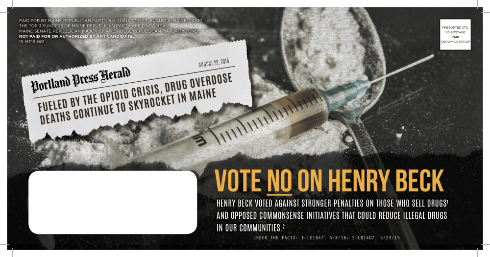 A Maine Republican Party flier mailed out in Waterville-area Senate District 16 targets the Democratic candidate, Henry Beck, over issues related to the state drug crisis.