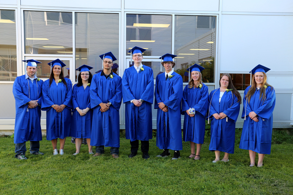 School Administrative District 11 Adult Education graduation was held on June 7. Graduates from left are Christopher Rossman, Teia Rossman, Naomi Rossman, Caleb Rossman, Richard Ross, John Maxwell, Harmony Dickey, Tiffany Wells and Kayla Sutter. Absent from photo are Mark Barton, William Peaslee, Trevor Rideout and George Tatsak.