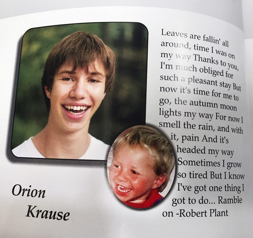 "Orion Krause as a senior in the Camden HIlls Regional High School 2013 yearbook. The quote is from a song by the rock band Led Zeppelin called, ""Ramble On."""