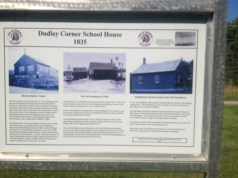 Information sign at the Dudley Corner School House on U.S. Route 2 in Skowhegan Monday.