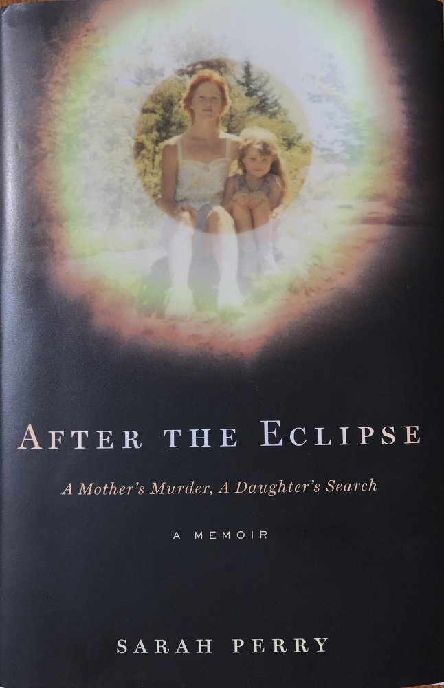 """After the Eclipse"" by Sarah Perry"