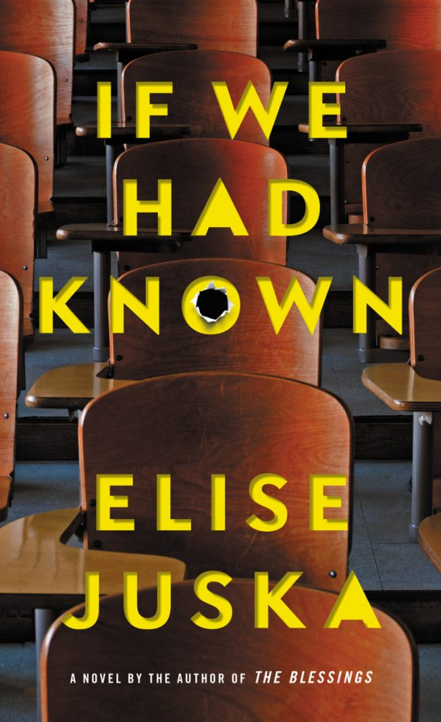 """If We Had Known"" goes on sale April 17. It's one of two novels coming out this spring that focuses on a shooting at a mall in Maine.      Book jacket image courtesy of Grand Central Publishing"