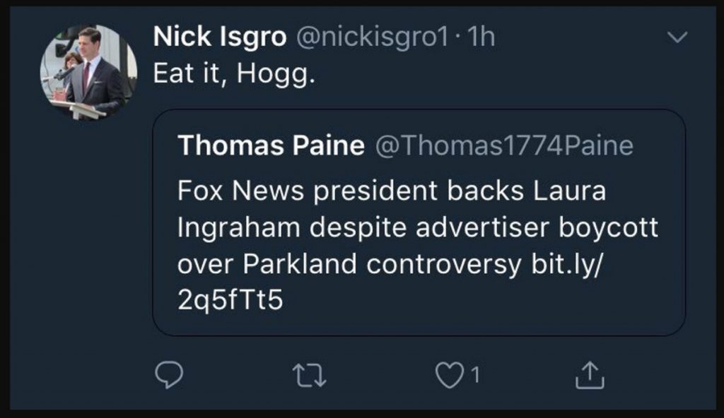 "Waterville Mayor Nick Isgro posted a tweet in which he appears to have told Florida school shooting survivor David Hogg to ""Eat it, Hogg."" The tweet has since disappeared from Isgro's Twitter feed."